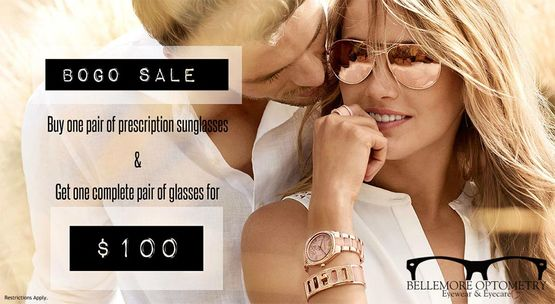 Promotion - Buy one pair of prescription sunglasses and get one complete pair of glasses for 100$